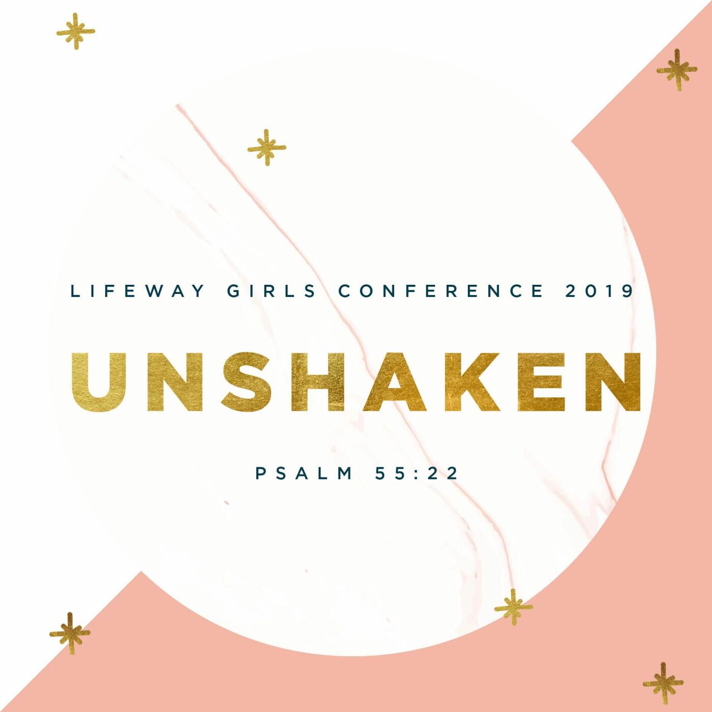 LifeWay Girls Conference